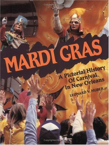 9780882891606: Mardi Gras: A Pictorial History of Carnival in New Orleans