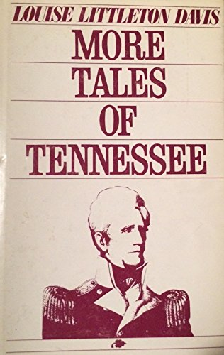 More tales of Tennessee: Louise Littleton Davis