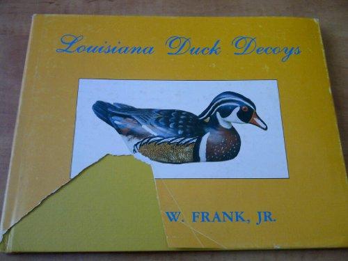 9780882891910: Louisiana duck decoys