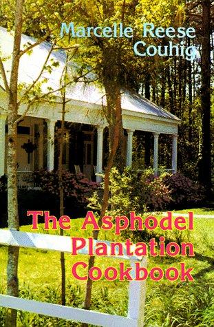 9780882891941: The Asphodel Plantation Cookbook