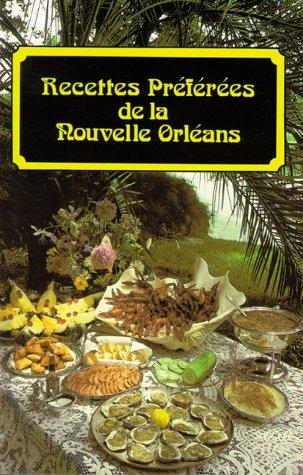 9780882891996: Recettes Preferees De LA Nouvelle Orleans
