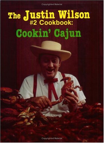 9780882892344: The Justin Wilson #2 Cookbook: Cookin' Cajun