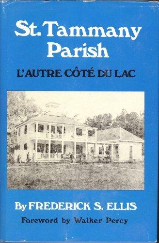 9780882892528: St. Tammany Parish: L'Autre CˆOt±E Du Lac