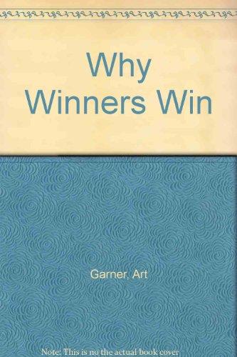 9780882892672: Why Winners Win