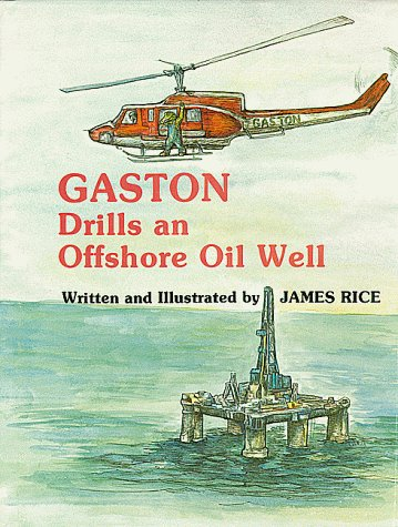 9780882892894: Gaston Drills an Offshore Oil Well