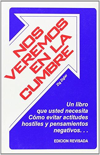 9780882893235: Nos Veremos En La Cumbre = See You at the Top