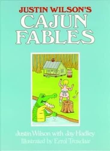 9780882893624: Justin Wilson's Cajun Fables