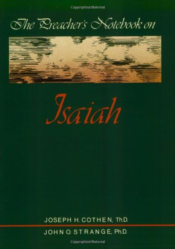 Preacher?s Notebook on Isaiah, The: Joe Cothen Th.D.