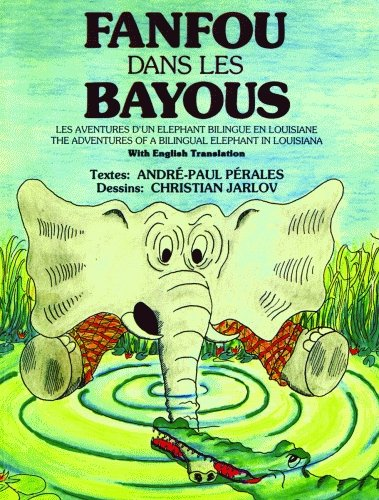 Fanfou dans les bayous: Pà rales, Andrà -Paul