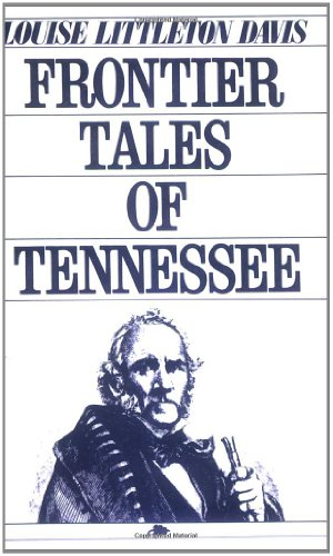 9780882894225: Frontier Tales of Tennessee