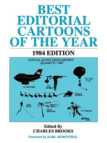 9780882894454: Best Editorial Cartoons of the Year, 1984 (Best Editorial Cartoons of the Year)