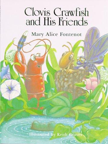 9780882894799: Clovis Crawfish and His Friends (The Clovis Crawfish Series)