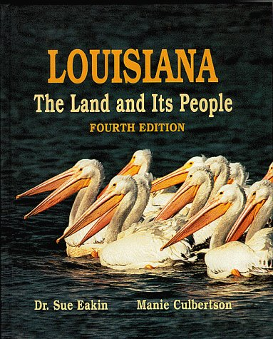 9780882894867: Louisiana, the land and its people