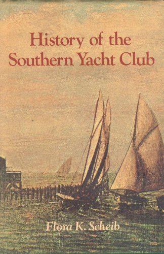 9780882894881: History of the Southern Yacht Club