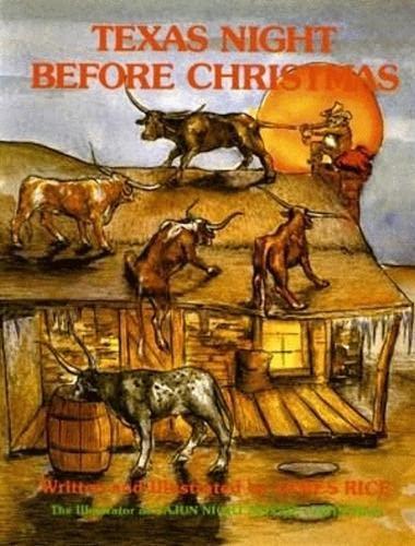 Texas Night Before Christmas (Night Before Christmas: James Rice