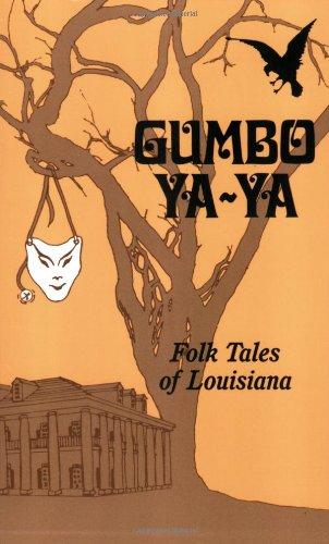 9780882896458: Gumbo Ya-Ya: A Collection of Louisiana Folk Tales