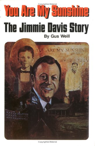 9780882896601: You Are My Sunshine: The Jimmie Davis Story