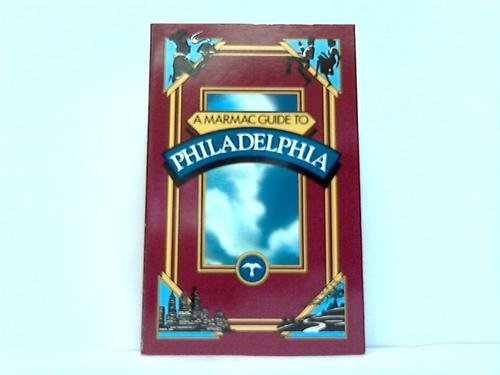 9780882896809: Marmac Guide to Philadelphia