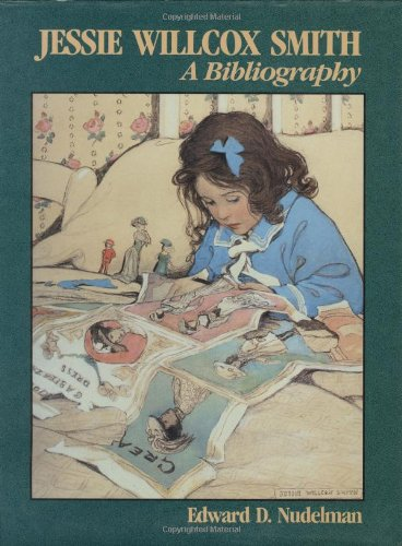 9780882896960: Jessie Willcox Smith: A Bibliography