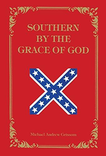 9780882897615: Southern by the Grace of God