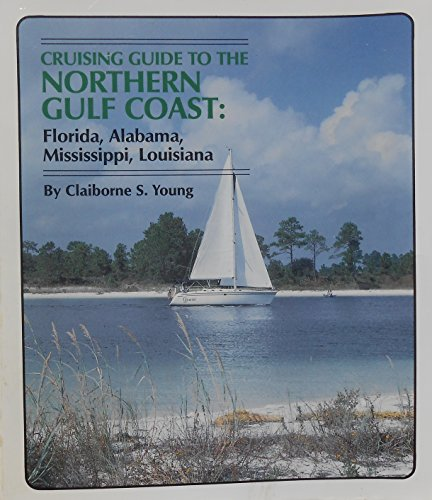 9780882897646: Cruising Guide to the Northern Gulf Coast
