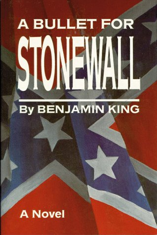 9780882897684: A Bullet For Stonewall