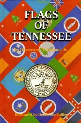 Flags of Tennessee (Flags of the States): Devereaux Cannon Jr.