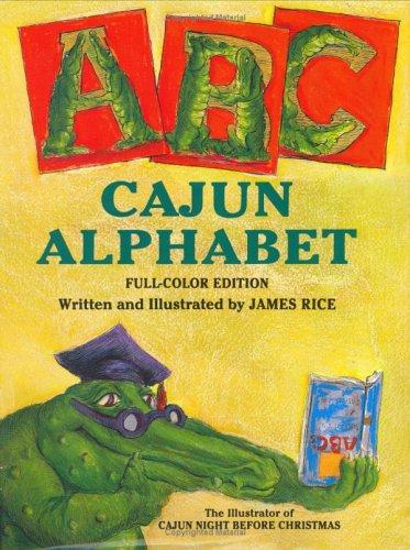Cajun Alphabet (Gaston Series)