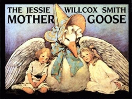 9780882898445: Jessie Willcox Smith Mother Goose, The: Enhanced Edition, with Five Full-Color Prints Added