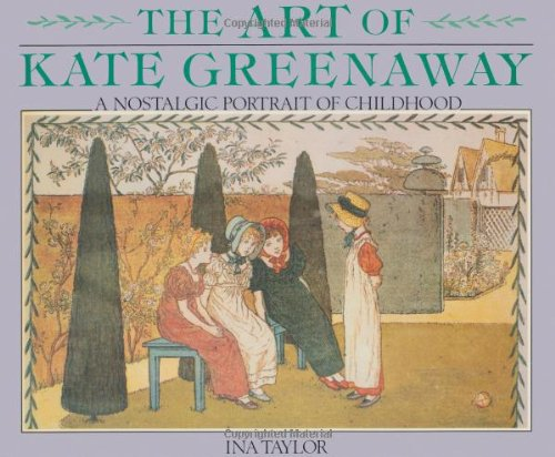 9780882898674: Art of Kate Greenaway, The: A Nostalgic Portrait of Childhood