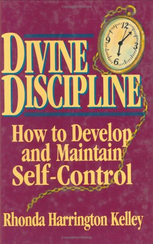 9780882898926: Divine Discipline: How to Develop and Maintain Self-Control