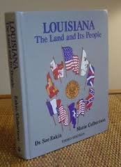 9780882898933: Louisiana: The Land and Its People