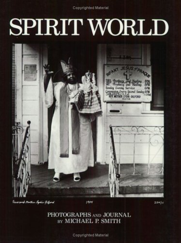 9780882898957: Spirit World: Pattern in the Expressive Folk Culture of African-American New Orleans