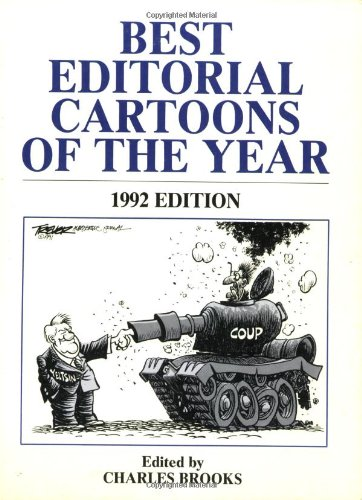 BEST EDITORIAL CARTOONS OF THE YEAR : 1992 Edition (Best Editorial Cartoons of the Year Ser.)