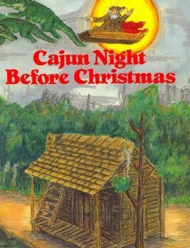 9780882899404: Cajun Night Before Christmas® (The Night Before Christmas Series)