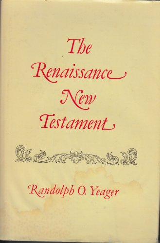 9780882899572: The Renaissance New Testament, Vol. 1