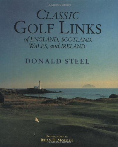 9780882899657: Classic Golf Links of England, Scotland, Wales, And Ireland