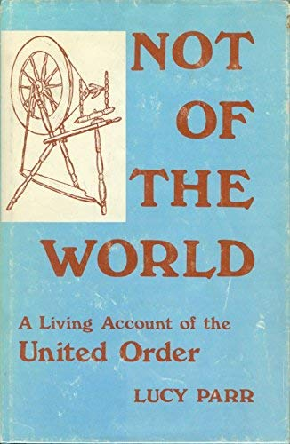 9780882900476: Not of the world: A living account of the United Order