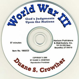 9780882900483: World War III: God's Judgments upon the Nations (CD) (The Last Days in Prophecy)