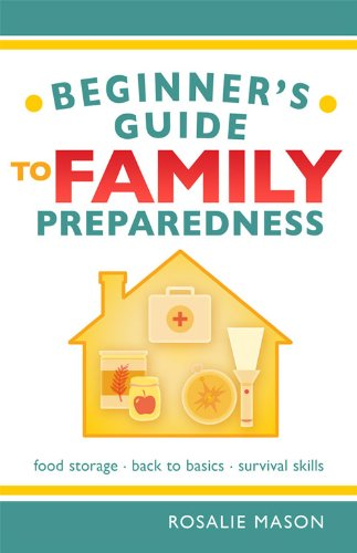 9780882900827: Beginners Guide to Family Preparedness