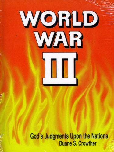 9780882901169: World War III: God's Judgments upon the Nations