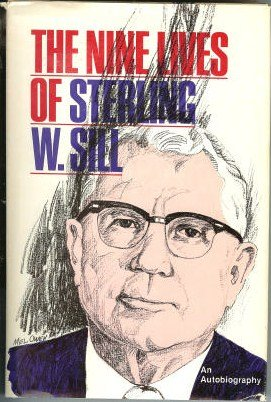 9780882901183: The Nine Lives of Sterling W. Sill: An Autobiography