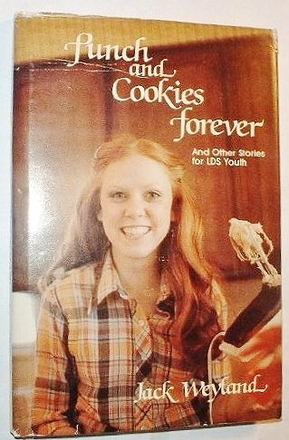 9780882901732: Punch and Cookies Forever: And Other Stories for LDS Youth
