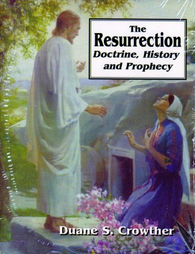 9780882904030: The Resurrection: Doctrine, History and Prophecy