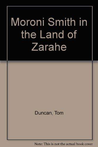 9780882904153: Moroni Smith in the Land of Zarahe