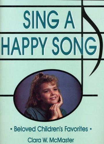 9780882904511: Sing a Happy Song: Beloved Children's Favorites