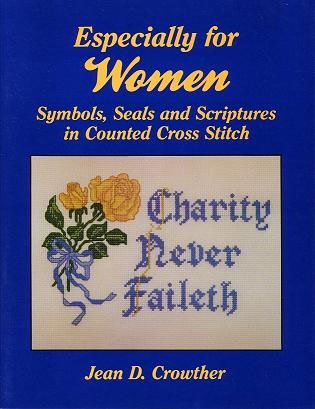 9780882904528: Especially for Women: Symbols, Seals and Scriptures in Counted Cross-Stitch