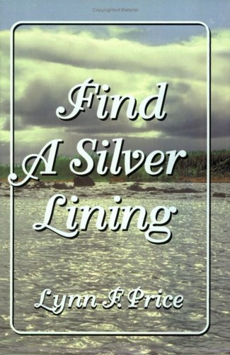 9780882905730: Find a Silver Lining