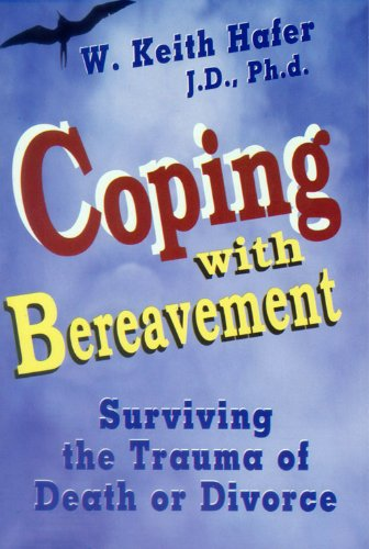 9780882906638: Coping With Bereavement: Surviving the Trauma of Death or Divorce