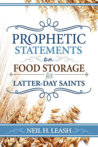 9780882906652: Prophetic Statements on Food Storage for